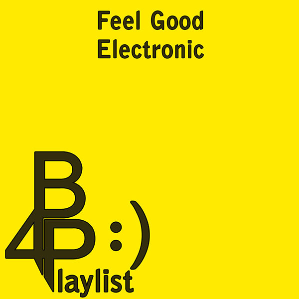 Feel Good Electronic - Brian for President