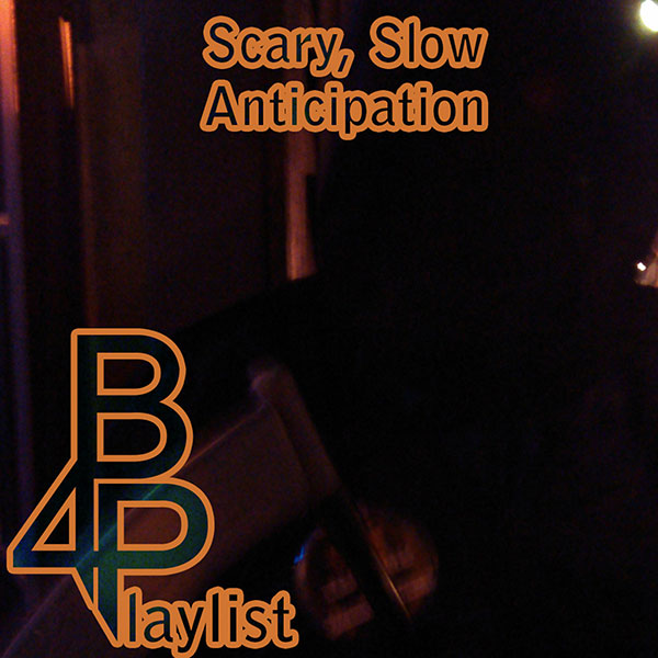 Scary, Slow, Anticipation - Brian for President