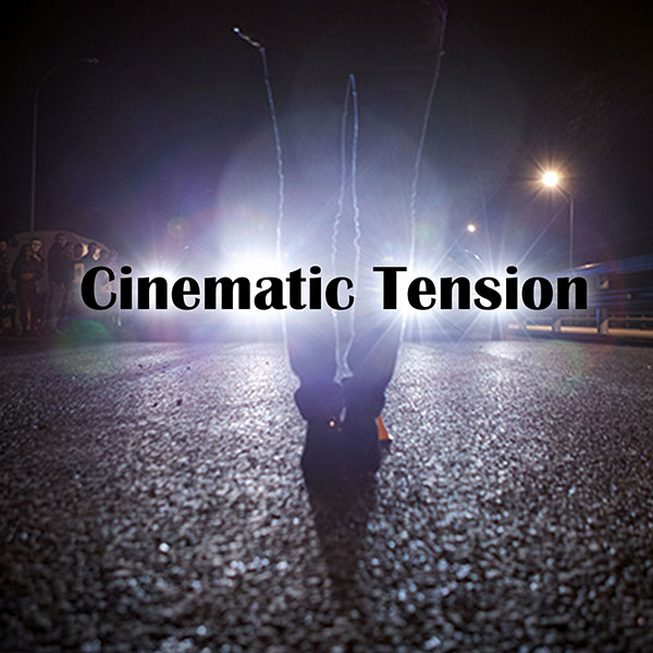 Cinematic Tension - Shawn K  Clement